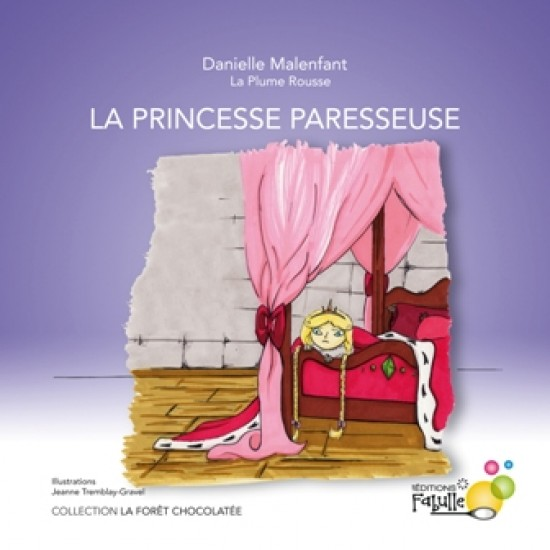 Album illustré - La princesse paresseuse