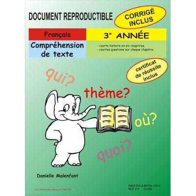 Matériel pédagogique - Compréhension de texte, 3e année - cahier reproductible