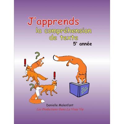Matériel pédagogique - Compréhension de texte, 5e année - cahier de l'élève