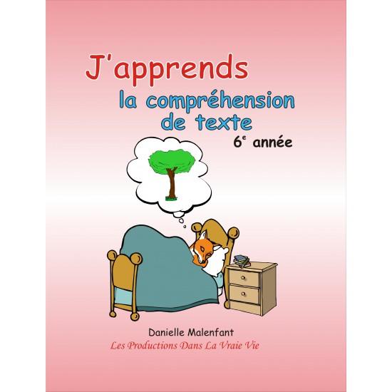 Matériel pédagogique - Compréhension de texte, 6e année - cahier de l'élève