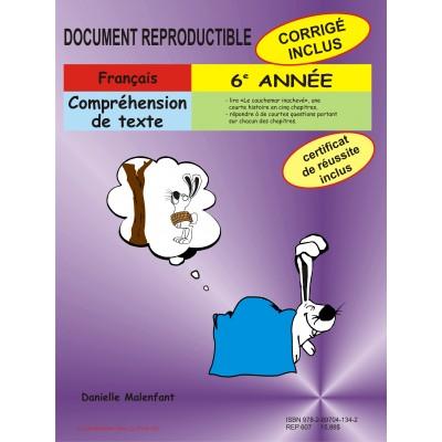 Matériel pédagogique - Compréhension de texte, 6e année - cahier reproductible