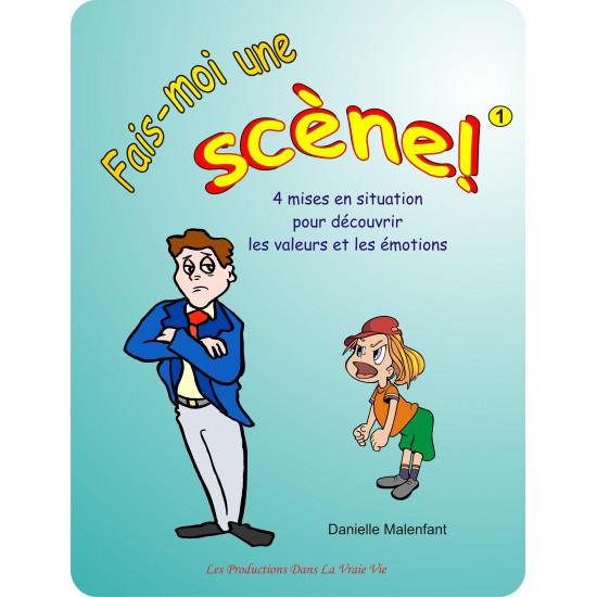 Pièce de théâtre - Fais-moi une scène - cahier 1