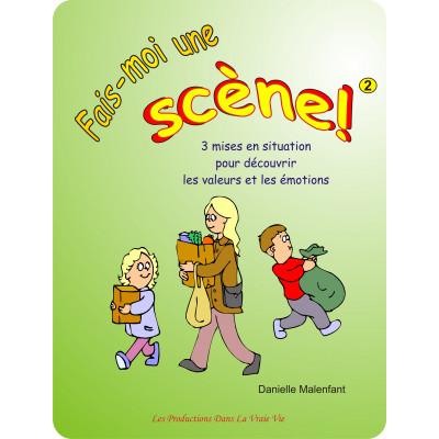 Pièce de théâtre - Fais-moi une scène - cahier 2