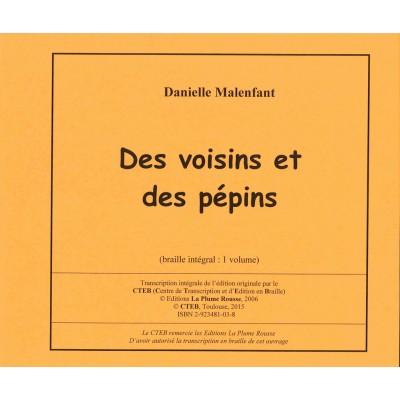 Roman jeunesse - Des voisins et des pépins - Disponible en France seulement